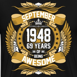 September 1948 69 Years Of Being Awesome T-Shirts - Men's Premium T-Shirt