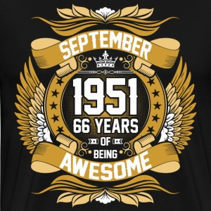 September 1951 66 Years Of Being Awesome T-Shirts - Men's Premium T-Shirt