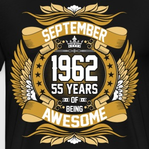 September 1962 55 Years Of Being Awesome T-Shirts - Men's Premium T-Shirt