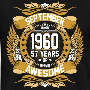 September 1960 57 Years Of Being Awesome T-Shirts - Men's Premium T-Shirt