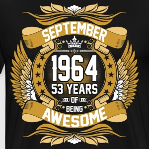 September 1964 53 Years Of Being Awesome T-Shirts - Men's Premium T-Shirt