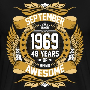 September 1969 48 Years Of Being Awesome T-Shirts - Men's Premium T-Shirt