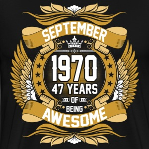 September 1970 47 Years Of Being Awesome T-Shirts - Men's Premium T-Shirt