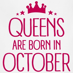 Queens Are Born In October Aprons - Adjustable Apron