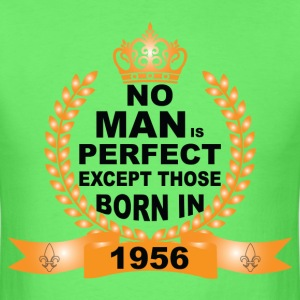No Man is Perfect Except Those Born in 1956 T-Shirts - Men's T-Shirt