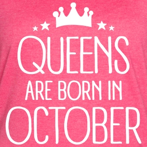 Queens Are Born In October T-Shirts - Women's Vintage Sport T-Shirt