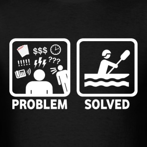 Rafting Problem Solved - Men's T-Shirt