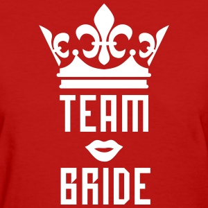 Team Bride Crown kissing Lips Mouth luxury T-Shirt - Women's T-Shirt