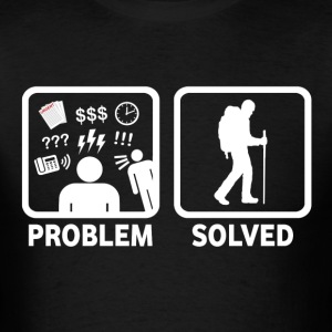 Problem Solved With Hiking - Men's T-Shirt