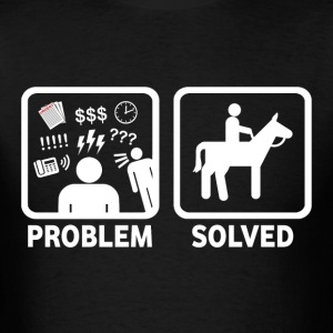 Problem Solved With Horses - Men's T-Shirt