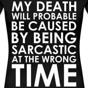 My Death At The Wrong Time T-Shirts - Women's Premium T-Shirt