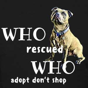 who rescued who - Women's T-Shirt