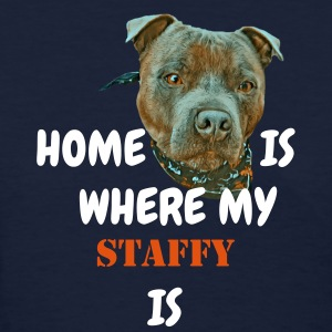 Home is where my staffy is - Women's T-Shirt