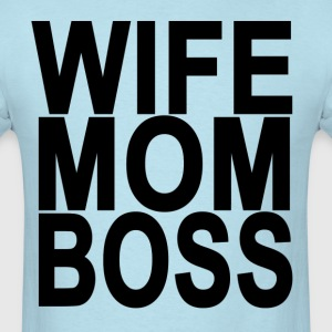wife_mom_boss_tshirt_ - Men's T-Shirt