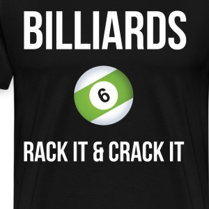Billiards Rack it & Crack It Pool Player T-Shirt T-Shirts - Men's Premium T-Shirt