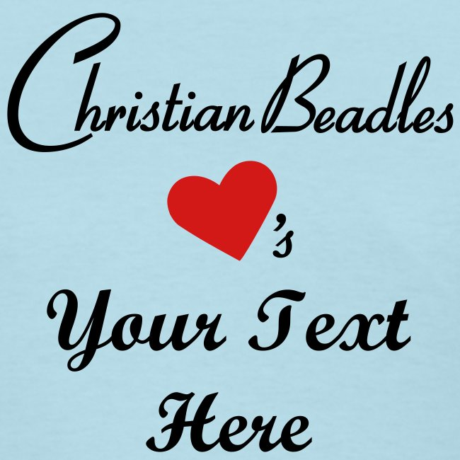 Christian Beadles Hearts Insert Your Custom Text