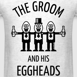 The Groom And His Eggheads (Stag Party / 1C) T-Shirts - Men's T-Shirt