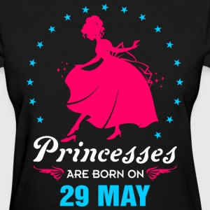 Priencess are Born on 29 May - Women's T-Shirt