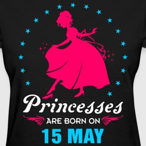 Priencess are Born on 15 May - Women's T-Shirt