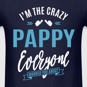 Crazy Pappy - Men's T-Shirt