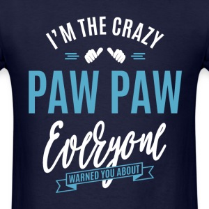 Crazy Paw Paw - Men's T-Shirt