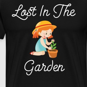 Lost in the Garden Nature Lover Gardening T-Shirt T-Shirts - Men's Premium T-Shirt