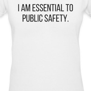 Essential to Public Safety - Women's V-Neck T-Shirt