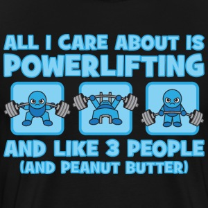 All I Care About Is Powerlifting - Kawaii blue T-Shirts - Men's Premium T-Shirt