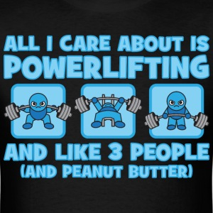 All I Care About Is Powerlifting - Kawaii blue T-Shirts - Men's T-Shirt