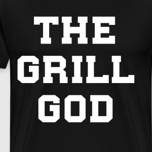 The Grill God Barbeque Chef Summertime T-Shirt T-Shirts - Men's Premium T-Shirt