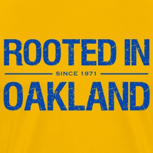Rooted in Oakland - Men's Premium T-Shirt