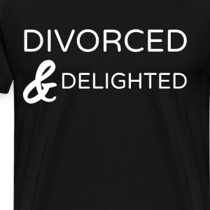 Divorced & Delighted Happy Single Relationship  T-Shirts - Men's Premium T-Shirt