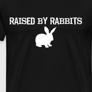 Raised by Rabbits Animal Lover Bunny T-Shirt T-Shirts - Men's Premium T-Shirt