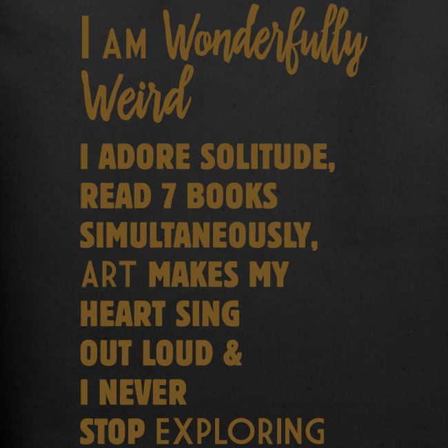 Wonderfully Weird Organic Bag Gold Glitter text