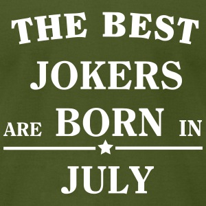 The best jokers are born in JULY T-Shirts - Men's T-Shirt by American Apparel