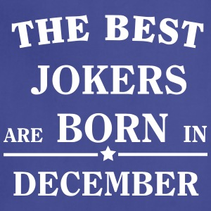 The best jokers are born in December Aprons - Adjustable Apron