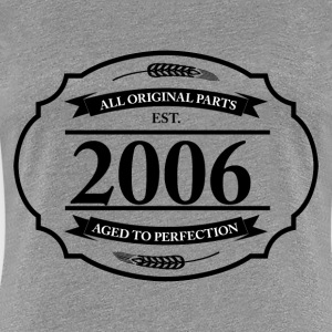 All original Parts 2006 - Women's Premium T-Shirt