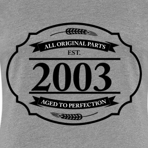 All original Parts 2003 - Women's Premium T-Shirt