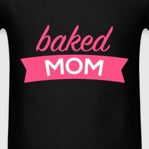 Baking - Baked mom - Men's T-Shirt