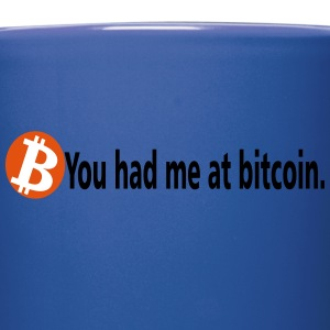 You had me at bitcoin - Full Color Mug