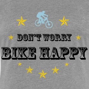 Don't worry bike happy - Women's Premium T-Shirt