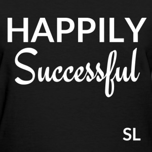 HappilySuccessfulTshirt T-Shirts - Women's T-Shirt