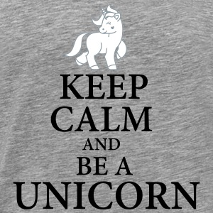 Keep calm be a unicorn - Men's Premium T-Shirt