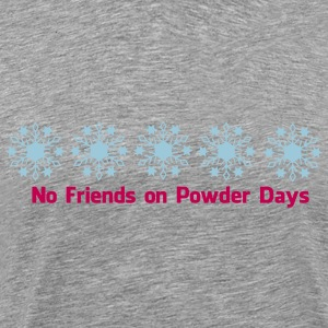 No. of friends on Powder days - Men's Premium T-Shirt