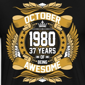 October 1980 37 Years Of Being Awesome T-Shirts - Men's Premium T-Shirt