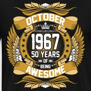 October 1967 50 Years Of Being Awesome T-Shirts - Men's Premium T-Shirt
