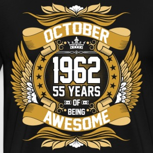 October 1962 55 Years Of Being Awesome T-Shirts - Men's Premium T-Shirt