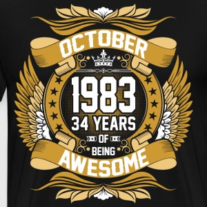October 1983 34 Years Of Being Awesome T-Shirts - Men's Premium T-Shirt