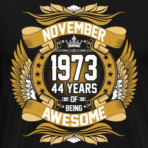 November 1973 44 Years Of Being Awesome T-Shirts - Men's Premium T-Shirt