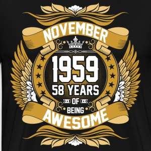November 1958 59 Years Of Being Awesome T-Shirts - Men's Premium T-Shirt